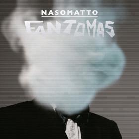 ناسوماتو فانتوماس Nasomatto Fantomas